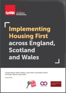 The front cover of the Crisis report: Implementing Housing First across England Scotland and Wales